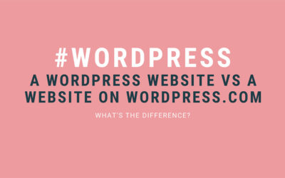WordPress website vs a website on WordPress Dot Com – What's the difference?